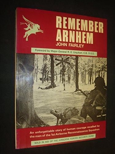 Remember Arnhem (0950609617) by Fairley, John