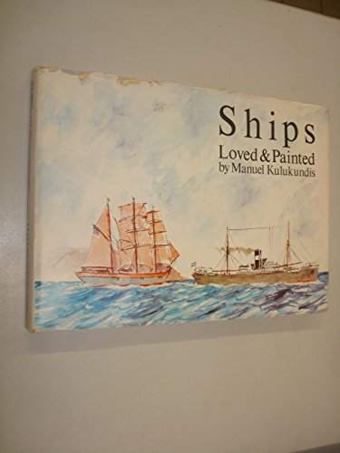 9780950615806: Ships Loved and Painted