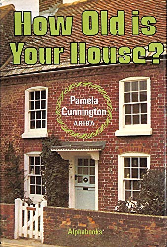 9780950617183: How Old is Your House?