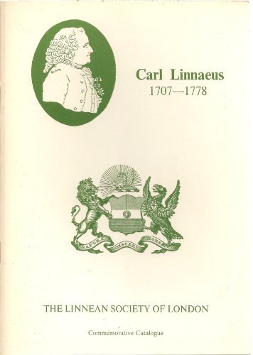 9780950620701: Carl Linnaeus (1707-1778): a bicentenary guide to the career and achievements of Linnaeus and the collections of the Linnean Society