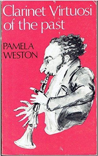 9780950620985: Clarinet Virtuosi of the Past
