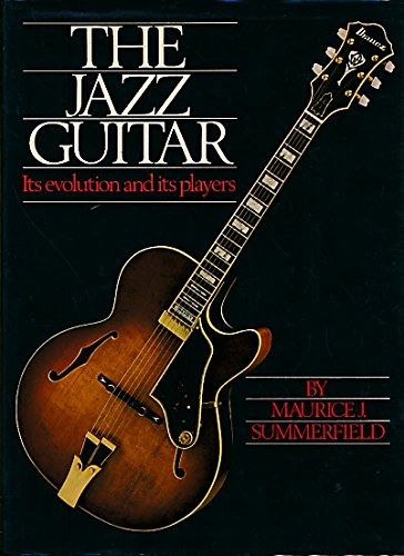9780950622408: Jazz Guitar: Its Evolution and Its Players