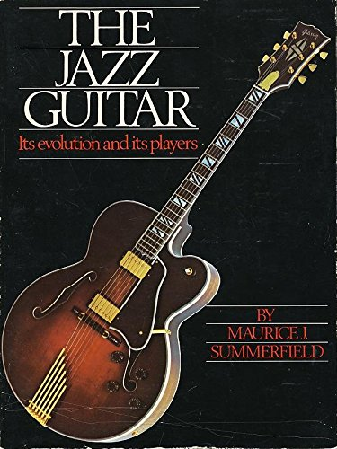 9780950622422: Jazz Guitar: Its Evolution and Its Players