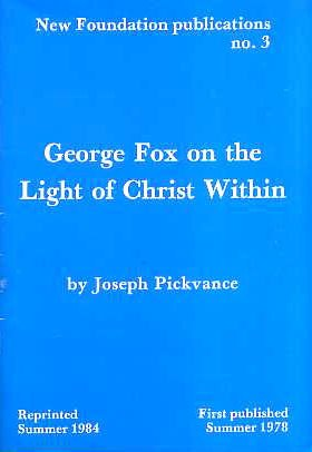 9780950622514: George Fox On The Light Of Christ Within