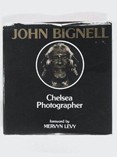 John Bignell: Chelsea Photographer: Bignell, John