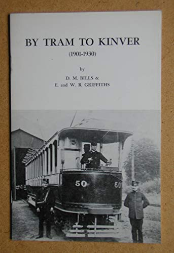 9780950625317: By Tram to Kinver: 1901-30