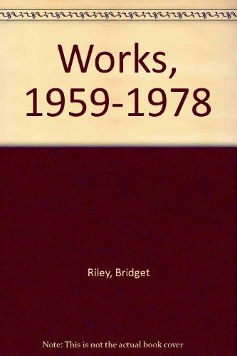 Bridget Riley: Works 1959-78: Kudielka, Robert (intro) Bridget Riley (paintings)