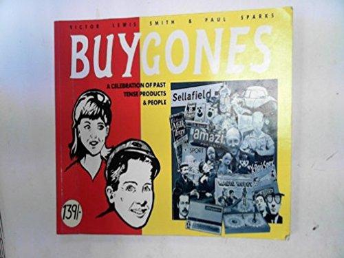 9780950640242: Buygones