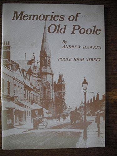9780950640426: Memories of Old Poole: High Street