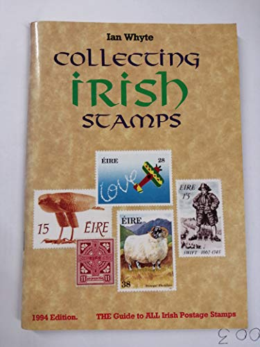 Collecting Irish Stamps: A Simplified Checklist of: Whyte, Ian
