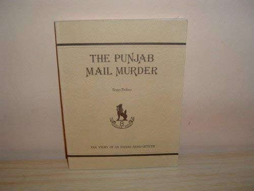 THE PUNJAB MAIL MURDER The Story of: Perkins, roger