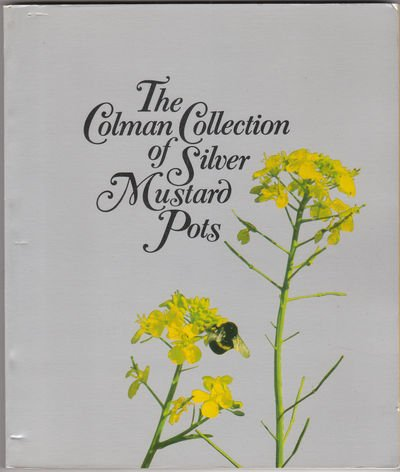 The Colman Collection of Silver Mustard Pots: Colman Foods