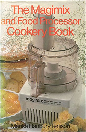The magimix and food processor cookery book by hanbury tenison magimix and food processor cookery book hanbury tenison marika forumfinder Gallery