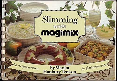 9780950651842: Slimming with Magimix