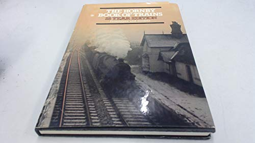 9780950658605: THE HORNBY BOOK OF TRAINS 1954-1979 Prototypes and models