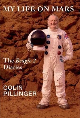 9780950659732: My Life on Mars: (The Beagle 2 Diaries)