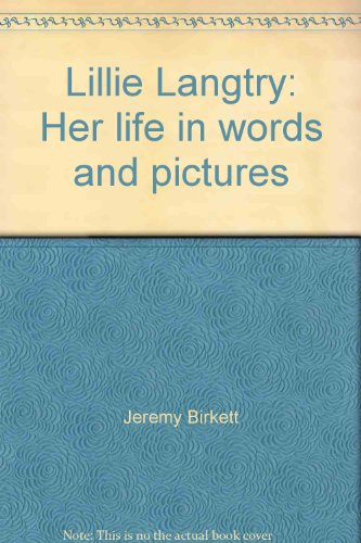 9780950660417: Lillie Langtry her life in words and pictures