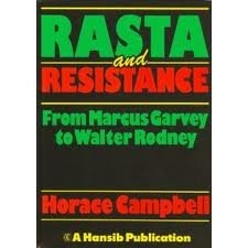 9780950666471: Rasta and Resistance: From Marcus Garvey to Walter Rodney