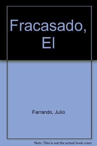 9780950670102: Fracasado, El