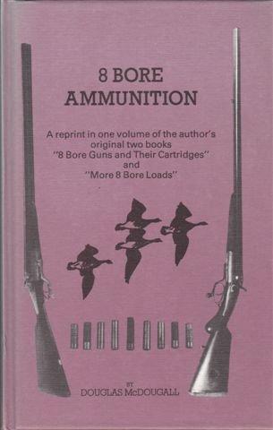 9780950671031: 8 Bore Ammunition