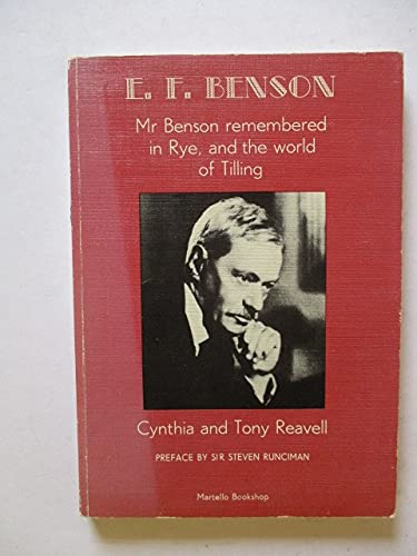 9780950682426: EF Benson: Mr. Benson Remembered in Rye and the World of Tilling