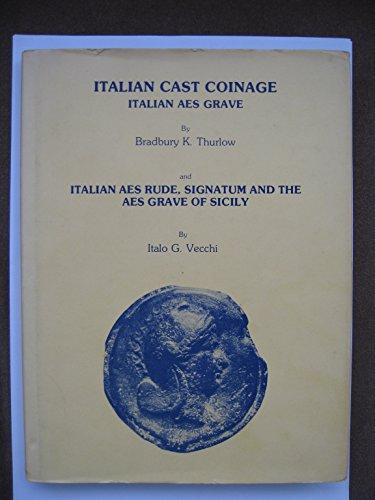Italian Cast Coinage Italian Aes Grave, Aes: Thurlow, Bradbury K.
