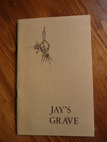 Jay's grave: Poems: Callaway, Margaret