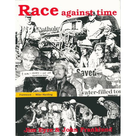 Race Against Time. a History of the: Eyre, Jim and