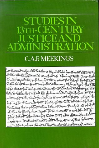 9780950688237: Studies in Thirteenth-Century Justice and Administration (Hambledon Press History Series)