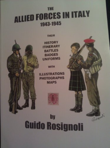 9780950701219: The Allied Forces in Italy 1943-45