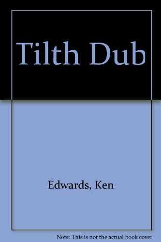 Tilth Dub (0950701807) by Ken Edwards