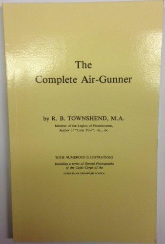 9780950704647: Complete Air Gunner