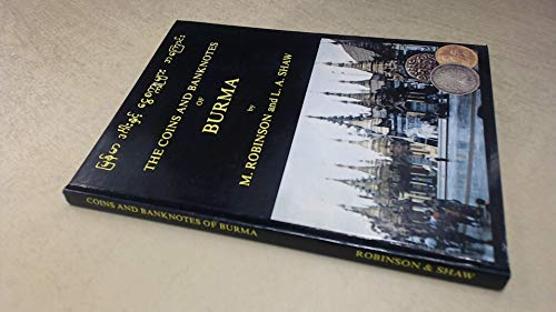 9780950705309: The coins and banknotes of Burma