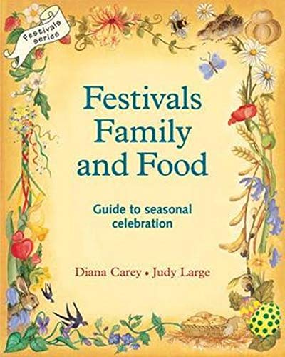 9780950706238: Festivals, Family and Food (Festivals and the Seasons)