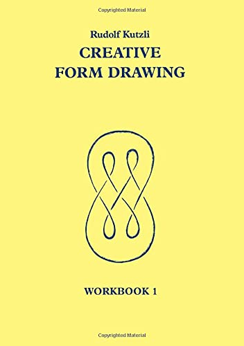 9780950706283: Creative Form Drawing: Workbook 1 (Learning Resources: Rudolf Steiner Education)