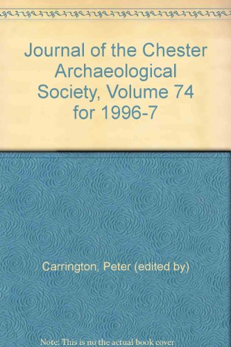 9780950707471: Journal of the Chester Archaeological Society, Volume 74 for 1996-7