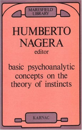 9780950714653: Basic Psychoanalytic Concepts on the Theory of Instincts: 3 (Maresfield Library)