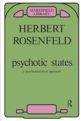 9780950714684: Psychotic States: A Psychoanalytic Approach (Maresfield Library)