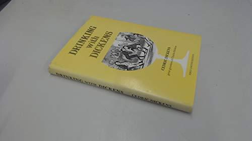 Beispielbild für Drinking With Dickens zum Verkauf von Archives Books inc.
