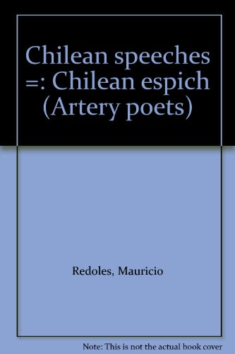 9780950721682: Chilean speeches =: Chilean espich (Artery poets)