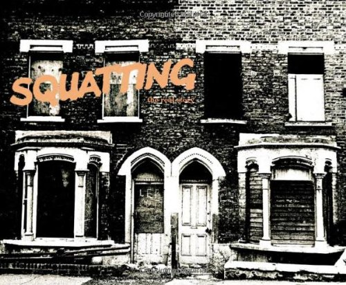 9780950725918: Squatting: The Real Story