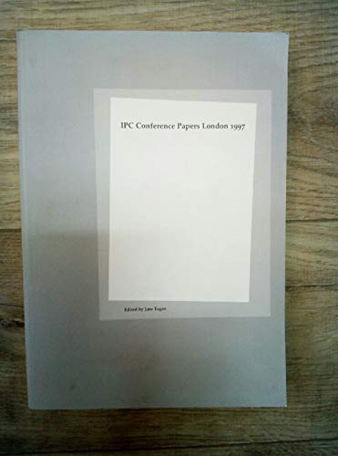 9780950726885: IPC Conference Papers London 1997: Proceedings of the Fourth International Conference of the Institute of Paper Conservation