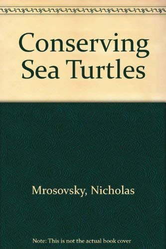 9780950737119: Conserving Sea Turtles