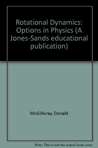 9780950742410: Rotational Dynamics: Options in Physics (A Jones-Sands educational publication)