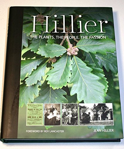 9780950743011: Hillier: the Plants, the People, the Passion