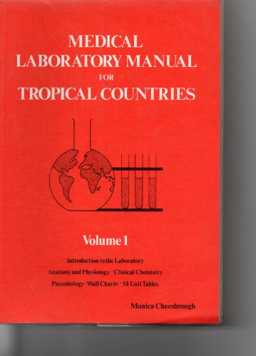 9780950743417 medical laboratory manual for tropical countries v rh abebooks co uk medical laboratory manual for tropical countries monica cheesbrough volume ii microbiology medical laboratory manual for tropical countries monica cheesbrough volume ii microbiology