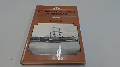 Ships and Mariners of Shoreham: Cheal, Henry