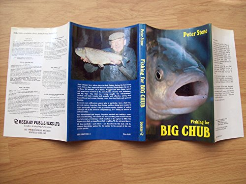 FISHING FOR BIG CHUB. By Peter Stone.: Stone (Peter). (1927-2000)