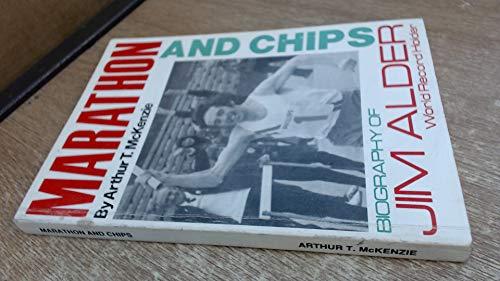9780950760407: Marathon and Chips: Biography of Jim Alder, World Record Holder