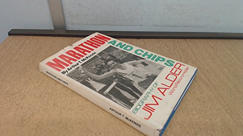 9780950760414: Marathon and Chips: Biography of Jim Alder, World Record Holder